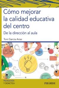 C�mo mejorar la calidad educativa del centro