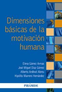 Dimensiones b�sicas de la motivaci�n humana