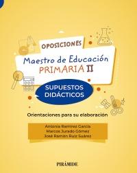 Oposiciones. Maestro de Educación Primaria II