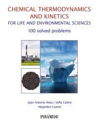 Chemical thermodynamics and kinetics for life and environmental sciences