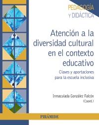 Atenci�n a la diversidad cultural en el contexto educativo